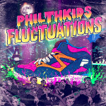 Philthkids – Fluctuations