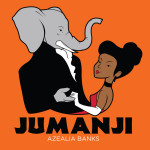 Azealia Banks – Jumanji (prod. Hudson Mohawk & Nick Hook)