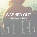Washed Out – Feel It All Around (TWIGG REMIX)