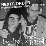 Dog Blood – NeXTC Order (Tommie Sunshine 'Down Under' Edit)