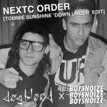 Dog Blood – NeXTC Order (Tommie Sunshine 'Down Under' Edit)