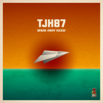TJH87 – Break Away Kicks! EP