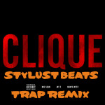 Kanye West – Clique (Stylust Beats Remix)