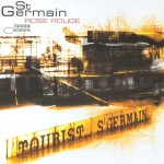 St Germain – Rose Rouge (Leftside Wobble Bump & Hustle Edit)