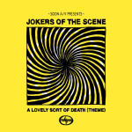 Jokers of the Scene – A Lovely Sort of Death (Theme)