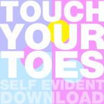 Self Evident – Touch Your Toes