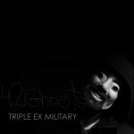 42ghosts – Triple Ex Military to be released on Friday