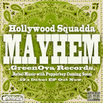 Hollywood Squadda – Mayhem (prod. by Ryan Hemsworth & Squadda B)