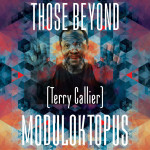Moduloktopus – Those Beyond (Terry Callier)