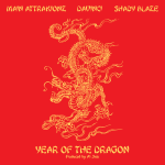 Main Attrakionz x DaVinci x Shady Blaze – Year of the Dragon (Prod. Al Jieh)
