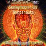 M. Constant – Us Tempenauts (Moduloktopus Remix)