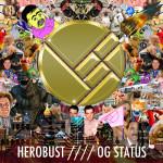 heRobust – OG Status