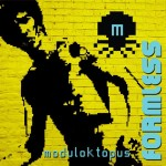 Moduloktopus – Formless