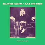 Hollywood Squadda – M.A.N. Goin Macho (Prod. Al Jieh)