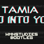 Tamia – So Into You (WMNSTUDIES Bootleg)