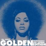 Jill Scott – Golden (Kaytranada's Life Living Edition)