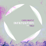 Chromatic – Infatuation feat. Tali