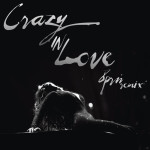 Beyonce – Crazy In Luv (8prn Remix)