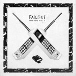 Falcons – Remixxes Vol. 3