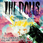 The Dolls – Summer Of 93 (Jillionaire & Richie Beretta Cool Runnings Remix)