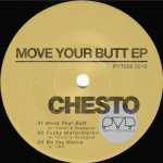 Chesto & Yazid le Voyageur – Move Your Butt