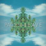 Paces – LEAVE (Palace Remix)
