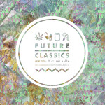 Future Classics Mix vol 9 | Mixed by .rar Kelly