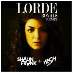 Lorde – Royals (Shaun Frank & Yash Remix)