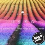 Rattraps – U4EA (Palace Remix)