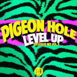 Level Up Vol. 3 featuring Pigeon Hole