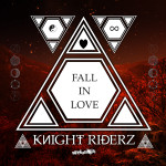 Knight Riderz – Fall In Love feat. Kahtja
