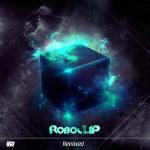 RoboCLIP – Roastin' (FiLiBuStA Remix)