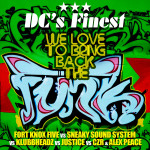 We Love To Bring Back The Funk (DC's Finest Remint)