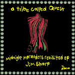 Jim Sharp – Midnight Marauders Revisited