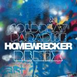 Coldplay – Paradise (Homewrecker Remix)