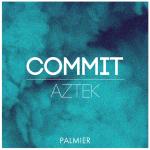 Aztek – Commit