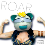 Katy Perry – Roar (Smokey Robotic Remix)