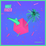 Wave Racer – Streamers