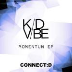 Kid Vibe – Momentum EP