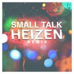 Ultraista – Smalltalk (Heizen Remix)