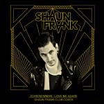John Newman – Love Me Again (Shaun Frank Club Cover)