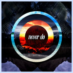 BLACK GIRL/WHITE GIRL – Never Do