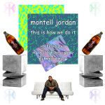 Montell Jordan – This Is How We Do It (Killing Time Remix)