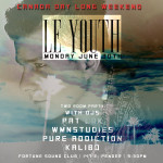 TONIGHT! Le Youth Long Weekend Party @ Fortune
