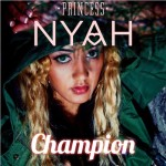 PRINCESSNYAH – Champion