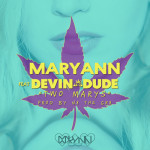Maryann – Two Marys feat. Devin The Dude