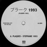 Stephane 1993 – Plaques