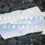 Nadus – Nxwxrk (Moduloktopus Rewxrk)