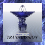 Indecorum – Transmission (Rave Mix)