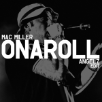 Mac Miller x Pharrell – Onaroll (ANGELZ Edit)